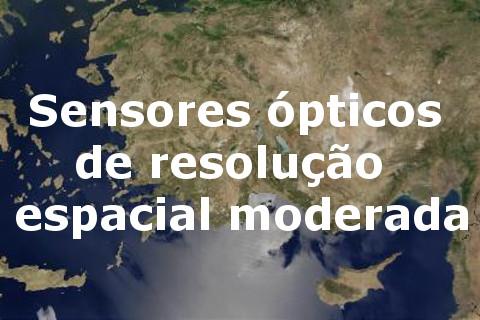 Sensores ópticos de resolução espacial moderada