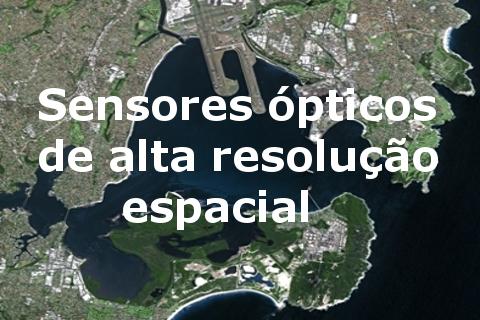 Sensores ópticos de alta resolução espacial