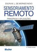 Sensoriamento Remoto: Princípios e Aplicações - 4ª Edição