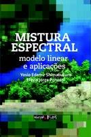 Mistura Espectral: modelo linear e aplicações