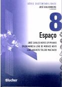 Espaço – Volume 8 - Série Sustentabilidade