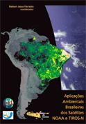 Aplicações Ambientais Brasileiras dos Satélites NOAA e TIROS-N