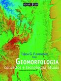 Geomorfologia: conceitos e tecnologias atuais