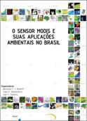 Sensor MODIS e suas Aplicações Ambientais no Brasil