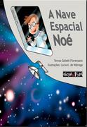 A Nave Espacial Noé